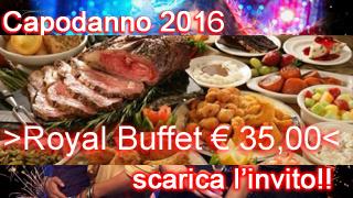 http://capodanno-cenone-veglione-a-lugano-chiasso.myblog.it/wp-content/uploads/sites/292355/2015/12/royal-bbuffet-copia.jpg